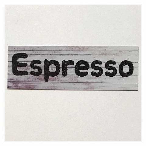 Espresso Coffee Timber Look Sign Wall Plaque or Hanging