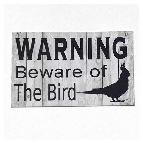 Cockatiel Warning Beware Of Bird Sign Plaque or Hanging - The Renmy Store