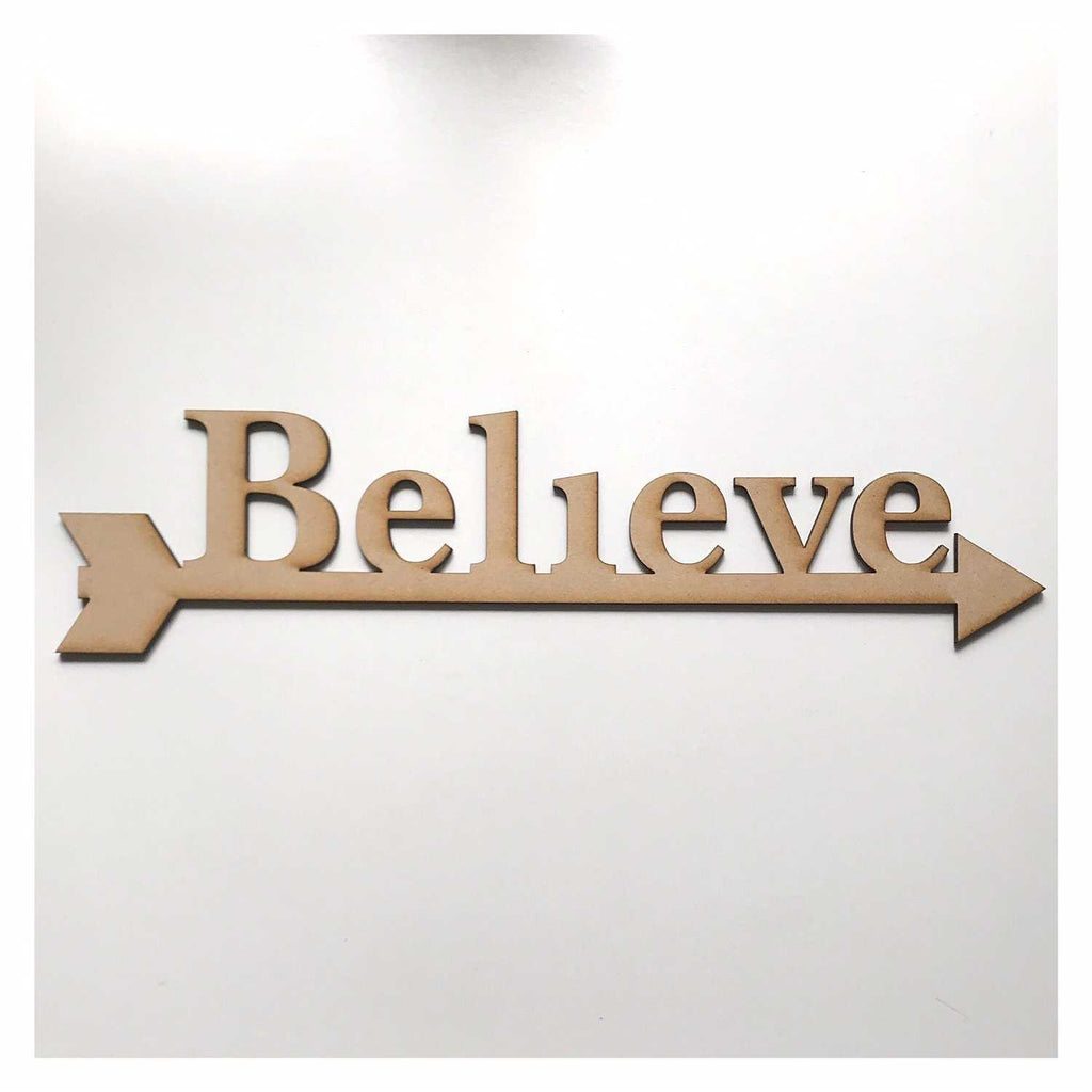 Believe with Arrow Sign County MDF Wooden Word Shape Raw - The Renmy Store