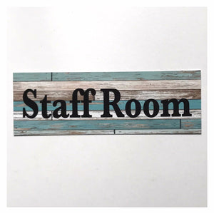 Staff Room Rustic Blue Bold Sign - The Renmy Store