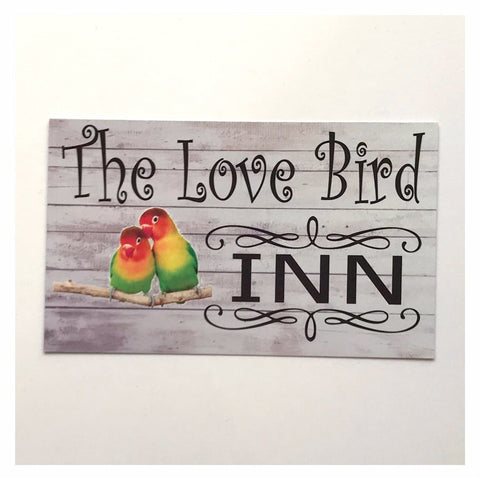 The Love Birds Inn Bird Pet Sign Wall Plaque Or Hanging - The Renmy Store