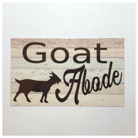 Goat Abode House Sign Plaque Or Hanging Plaques & Signs The Renmy Store