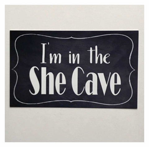 I'm In The She Cave Vintage Door Room Sign Plaque or Hanging Plaques & Signs The Renmy Store
