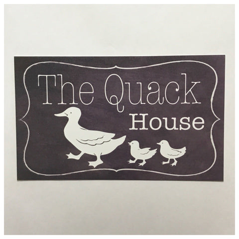 The Quack House Duck Sign Wall Plaque Or Hanging - The Renmy Store