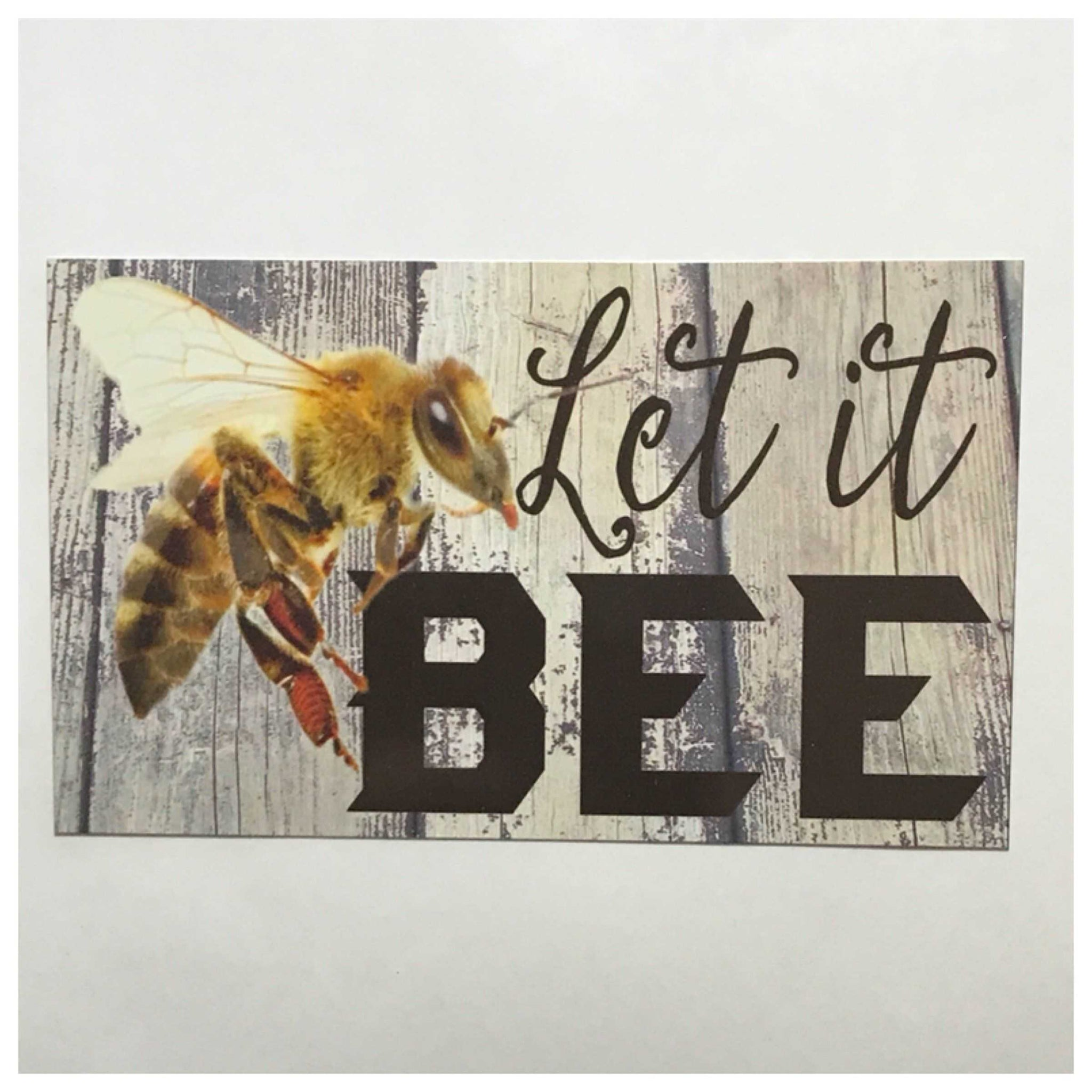 Let It Bee Sign - The Renmy Store