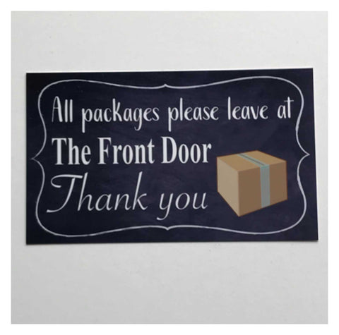 Courier Delivery Leave Packages At Front Door Sign - The Renmy Store