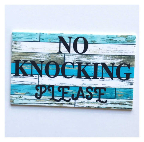 No Knocking Please Door Sign - The Renmy Store