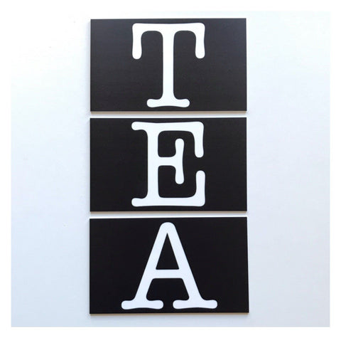 Tea Set Of 3 Letters Sign