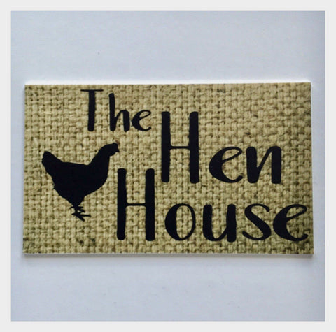 The Hen House Hesh Vintage Style Sign