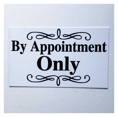 By Appointment Only White Sign | The Renmy Store