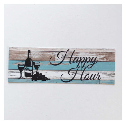 Happy Hour Wine Rustic Blue Sign