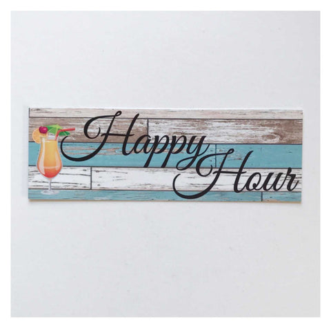 Happy Hour Cocktail Rustic Blue Sign