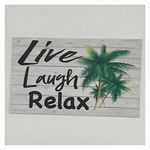 Live Laugh Relax with Palm Trees Sign Wall Plaque Or Hanging - The Renmy Store