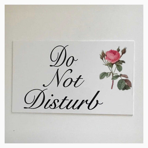 Do Not Disturb with Vintage Rose Sign Wall Plaque Or Hanging