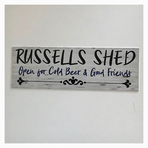 Your Name Custom Shed Cold Beer & Good Friends Sign Wall Plaque or Hanging - The Renmy Store