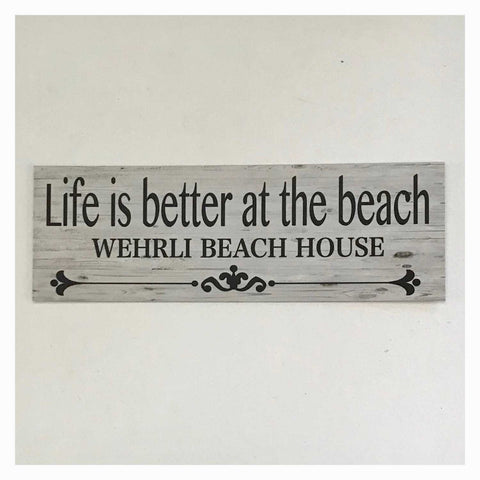 Life Is Better At The Beach Custom Your Name Sign Wall Plaque or Hanging - The Renmy Store