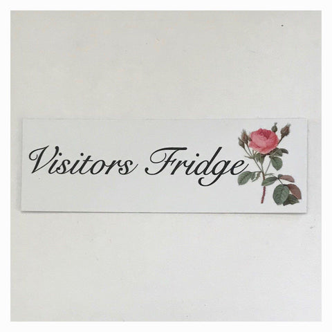 Visitors Fridge with Vintage Rose Sign Wall Plaque or Hanging - The Renmy Store