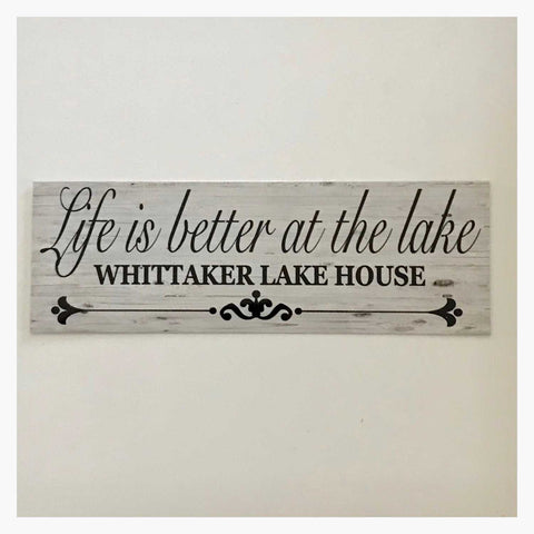 Life Is Better At The Lake House Custom Your Name Sign Wall Plaque or Hanging - The Renmy Store