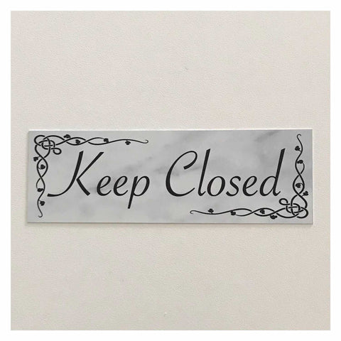 Keep Closed Sign Wall Plaque Or Hanging - The Renmy Store