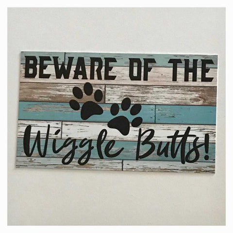 Beware of The Wiggle Butts Dog Sign - The Renmy Store
