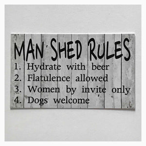 Man Shed Rules White Wash Sign