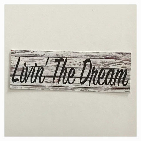 Livin The Dream White Wash Timber Style Wall Plaque Or Hanging - The Renmy Store
