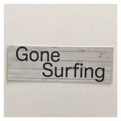 Gone Surfing White Wash Beach House Sign Hanging Or Plaque Plaques & Signs The Renmy Store