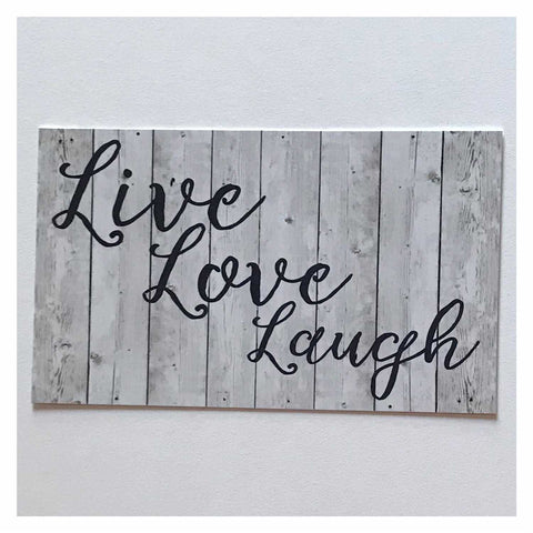 Live Love Laugh White Wash Timber Look Sign Plaque or Hanging Plaques & Signs The Renmy Store