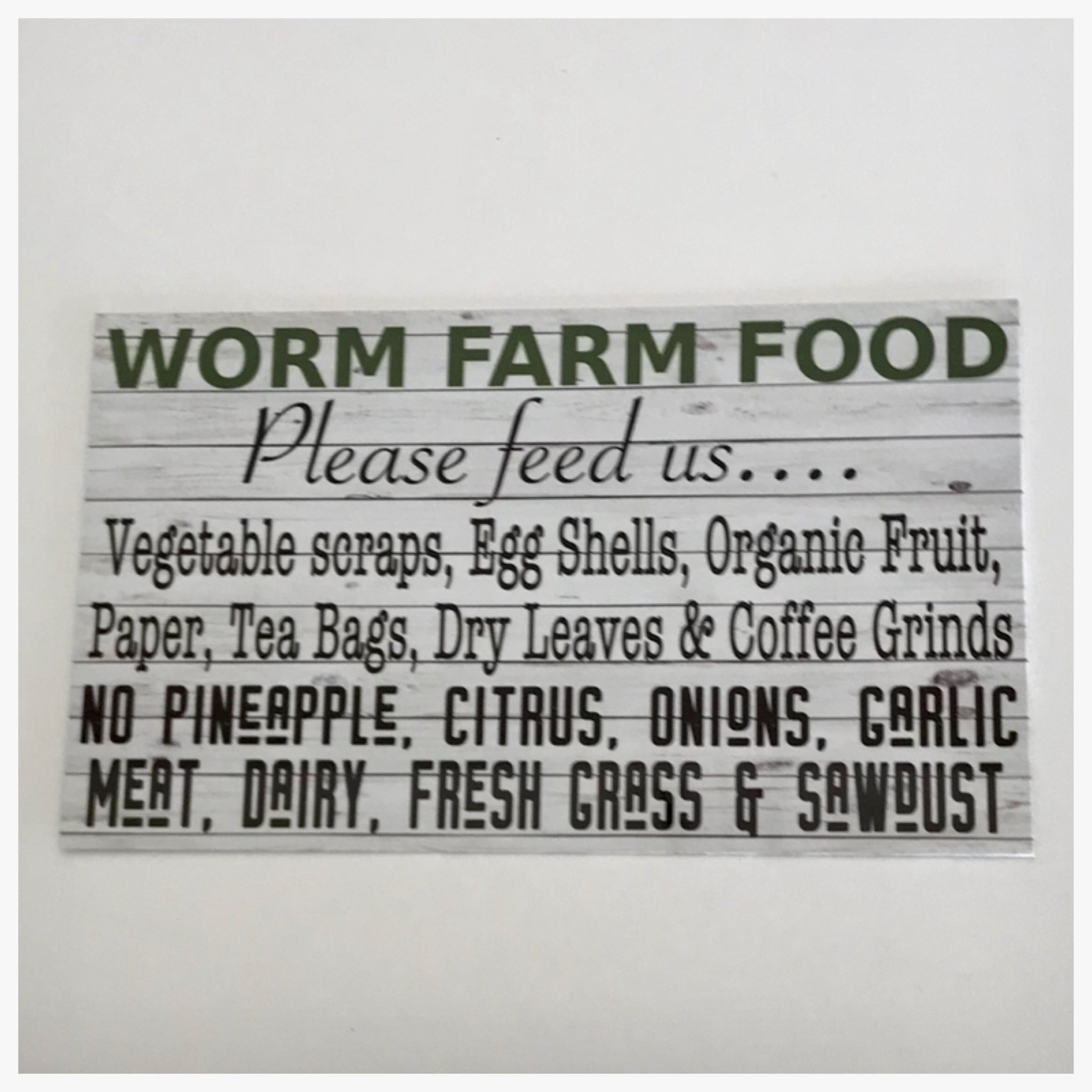 Worm Farm Food Sign - The Renmy Store