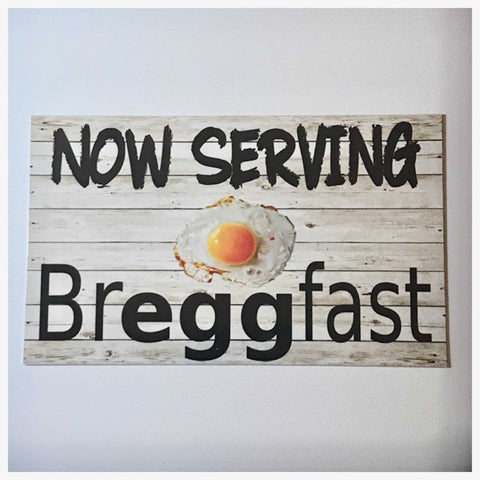 Now Serving Breggfast Egg Sign Plaques & Signs The Renmy Store