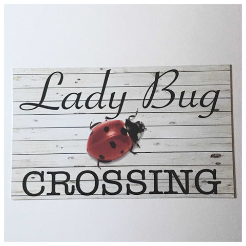 Lady Bug Beetle Crossing Sign Wall Plaque or Hanging - The Renmy Store