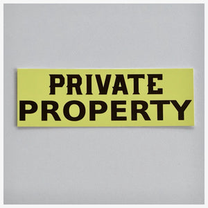 Yellow Private Property Sign