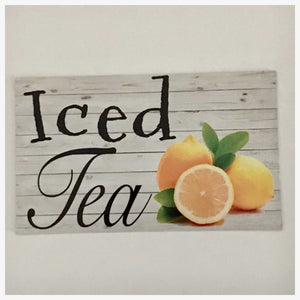 Iced Tea with Lemon Sign - The Renmy Store