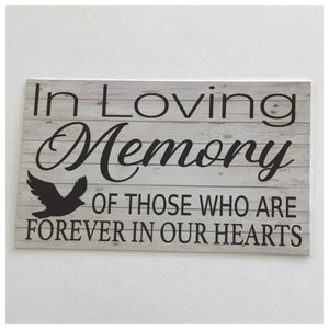 In Loving Memory Of Those Who Are Forever In Our Hearts Sign - The Renmy Store