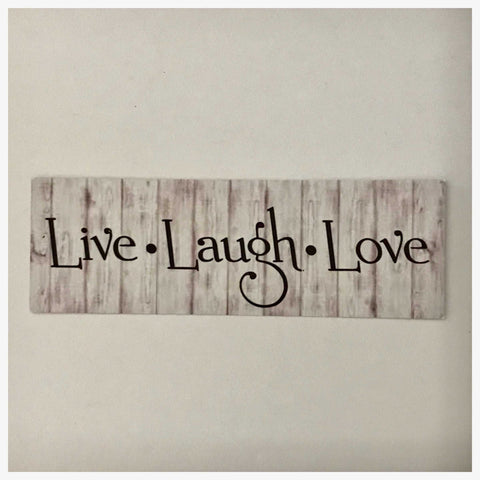 Live Laugh Love Timber Look Sign