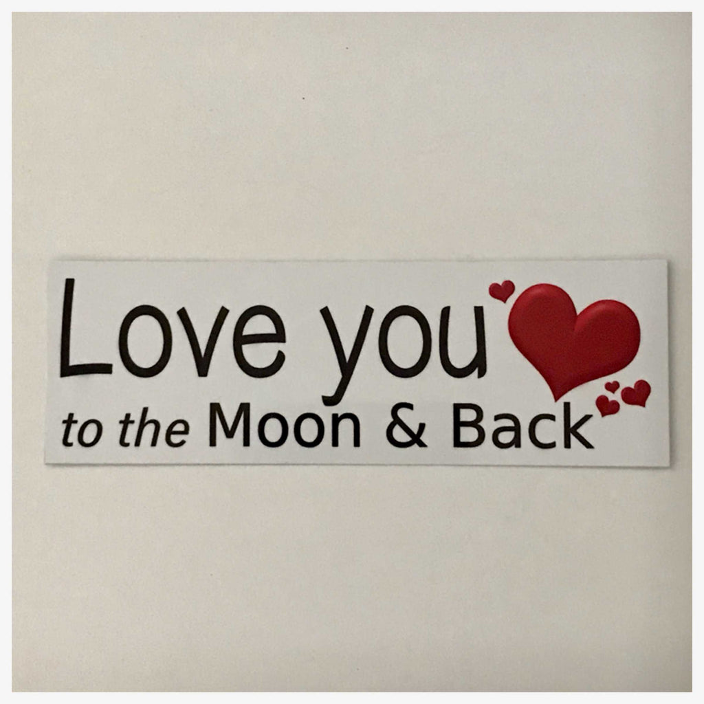 Love You To The Moon & Back Valentine Sign Wall Plaque or Hanging - The Renmy Store