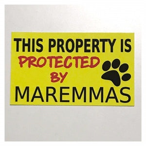 This Property Is Protected By Maremmas Dogs Dog Sign