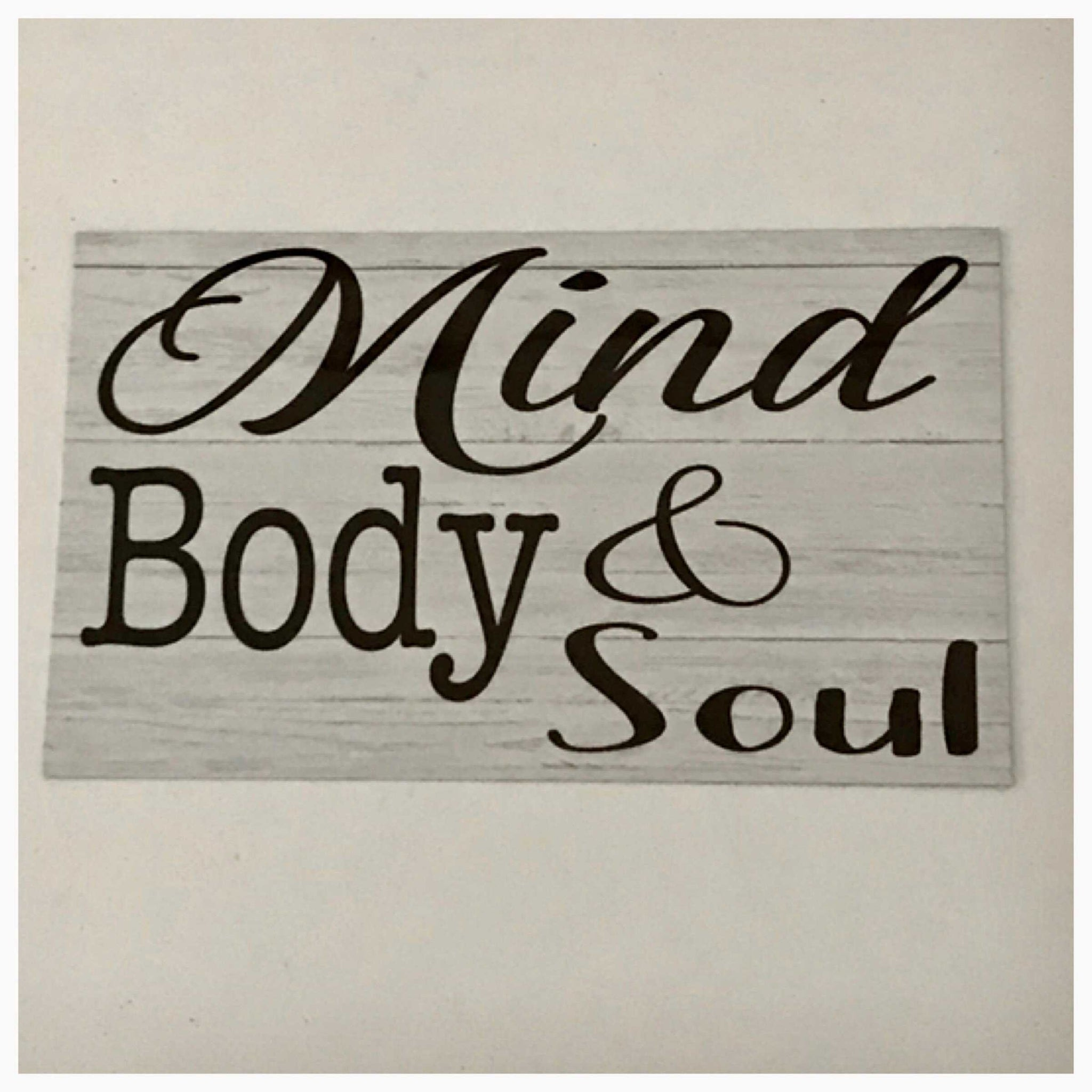 Mind Body & Soul Timber Look Sign Plaque or Hanging - The Renmy Store