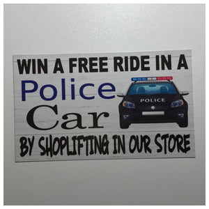 Free Police Ride Business Shop Sign Wall Plaque or Hanging Security Plaques & Signs The Renmy Store