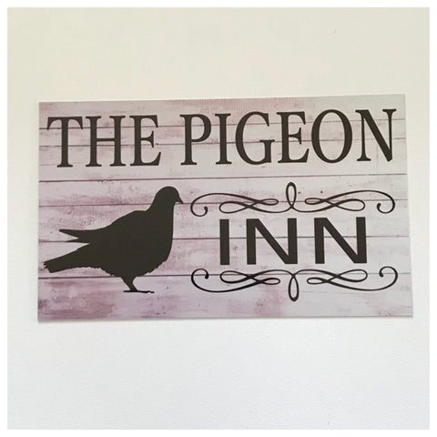 The Pigeon Inn Bird Sign Plaque Or Hanging - The Renmy Store