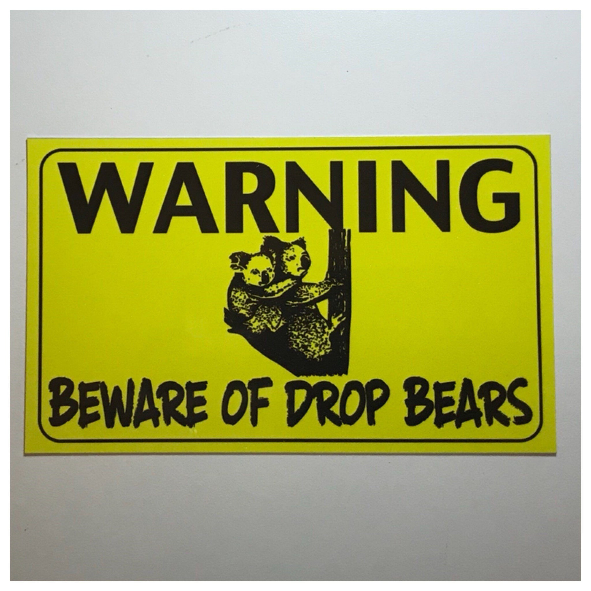 Warning Beware Of Drop Bears Koala Sign Wall Plaque or Hanging - The Renmy Store