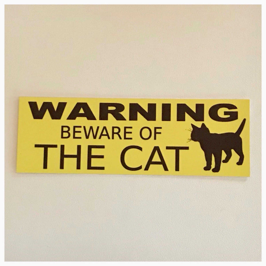 Cat or Cats Warning Beware of The Sign Wall Plaque or Hanging - The Renmy Store