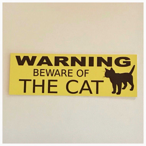 Cat or Cats Warning Beware of The Sign - The Renmy Store