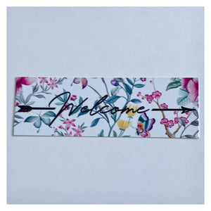 Welcome Pretty Floral Chic Sign Wall Plaque or Hanging - The Renmy Store