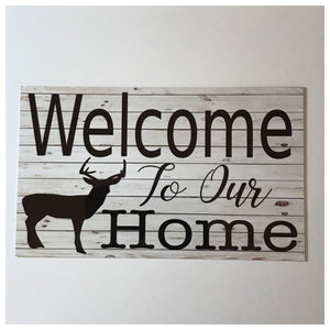 Welcome To Our Home Stag Deer Sign