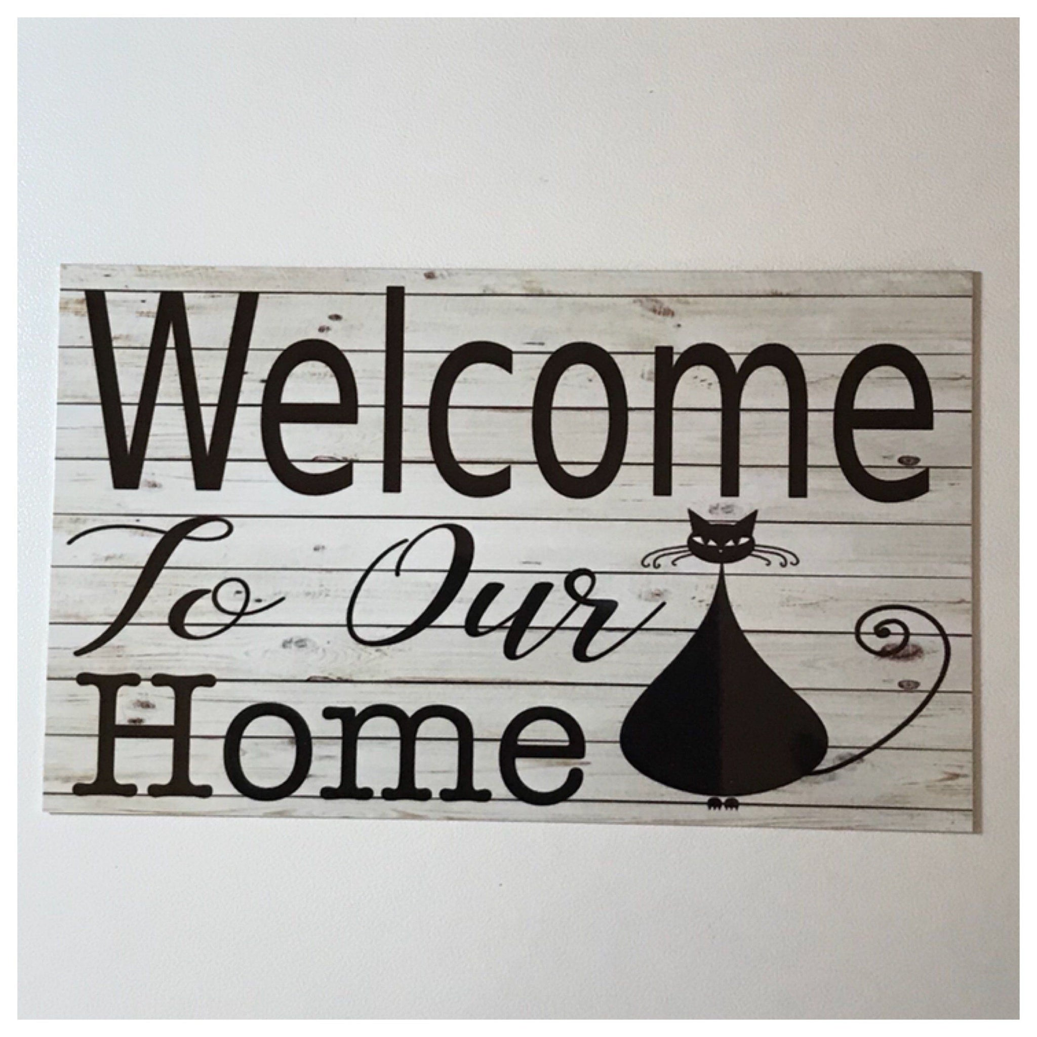 Welcome To Our Home Cat Sign