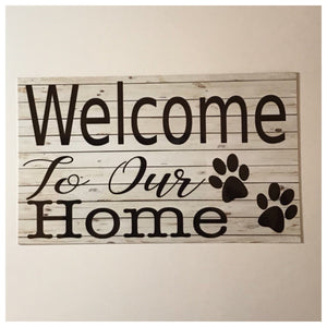 Welcome To Our Home Paws Sign