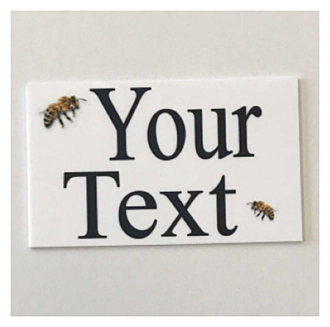 Bee Your Text Custom Wording Sign | The Renmy Store
