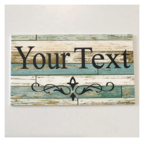Custom Wording Text Name Blue Timber Look Sign