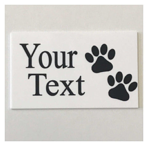Dog Cat Paws Pet White Your Text Custom Wording  Sign